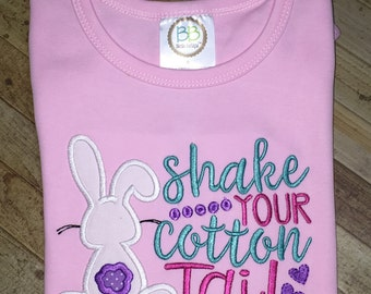 Shake Your Cotton Tail- Easter shirt