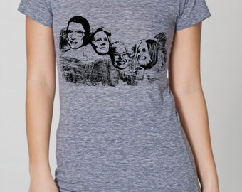 Great American women on Mt Rushmore, womens American Apparel athletic gray- S, M, L,XL- WorldWide shipping