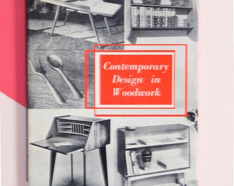 Contemporary Design in Woodworking by S.H. Glenister Midcentury Furniture