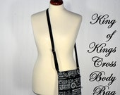 KING of KINGS Cross Body Bag  - 8.5 X 10.5 inch size - RFID blocking credit card slots, 3 Zipper Hipster, inspirational purse- Ready to Ship