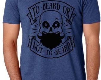 Beard T-Shirt | To Beard Or Not T-Shirt | Beard Shirt | Bearded T-Shirt | Bearded Shirt | Beard Gifts | Bearded Men Gifts | Bearded Gifts