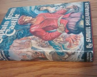 Captain from Castile by Samuel Shellabarger First edition WITH dust jacket!