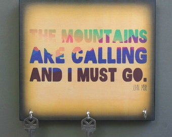 "Key Holder John Muir. Key or Jewelry Holder ""The Mountains are Calling and I Must Go"" Key Holder & Wood Mounted Wall Art"