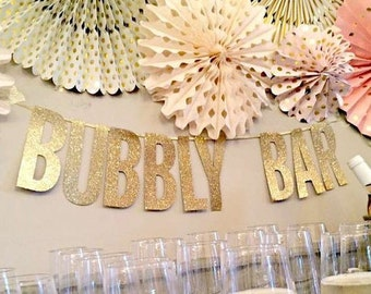 Wedding Banner Bachelorette Banner Gold Glitter Letter Banner Bubble Bar Candy Bar Champagne Bar Mimosa Bar Bridal Shower Decoration Sign