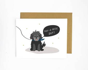 Hav-a-nese Day! Greeting Card