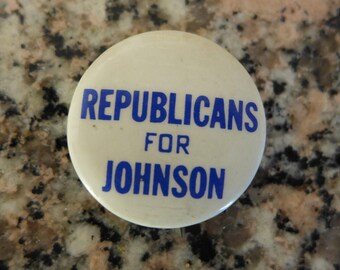 "Johnson 1964 Presidential Campaign Button / ""Republicans for Johnson"""