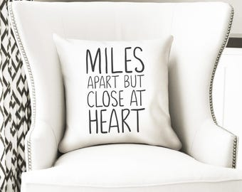 """Long distance throw pillow cover, miles apart but close at heart, 35cm insert, 14"""" cushion, home decor, ldr, ldf"""
