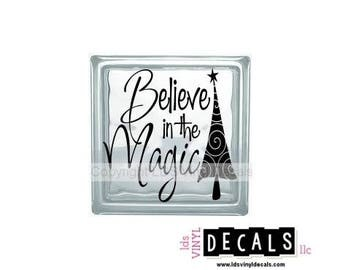 Believe in the Magic (Stretched) - Christmas Vinyl Lettering for Glass Blocks - Craft Decals
