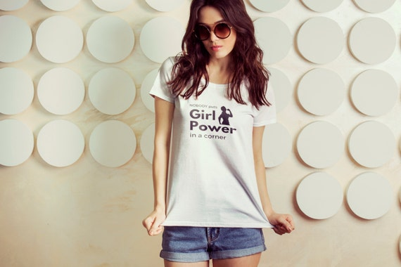 "Feminist Shirt: ""Nobody Puts Girl Power in a Corner"" shirt (multiple colors) by Fourth Wave feminist apparel, handmade, soft, great gift!"