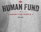 The Human Fund T-shirt - Seinfeld Shirt - Small - 5xl - Unisex