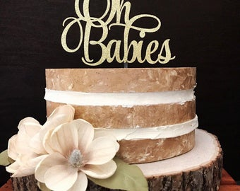 Oh Babies - Twins Cake Topper - Twins Baby Shower - Baby Shower Cake Toppers - Triplets - Quadruplets - Multiples - Twin Party Ideas