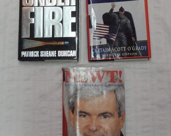 THREE (3) Hardcover Books:  Courage Under Fire 1996, Return With Honor 1995 and Newt 1995