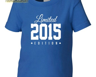 2015 Limited Edition Birthday Toddler Tshirt, Toddler 2nd Birthday Tshirt, Toddler's Birthday Tshirt, Gift for Toddler Birthday