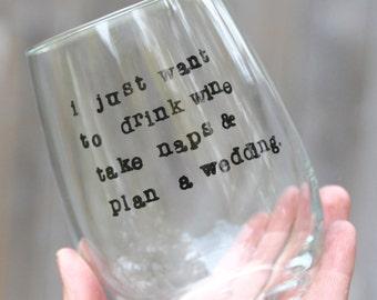 Wedding planning wine glass stemless wine glass wedding planner engagement gift bride wine glass wedding wine glass custom wine glass funny