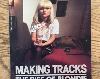 Making Tracks/The Rise of Blondie
