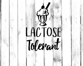 Lactose Tolerant - Ice Cream Lover Decal - Di Cut Decal - Home/Laptop/Computer/Truck/Car Bumper Sticker Decal