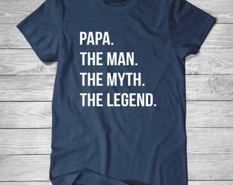 PAPA. The Man. the Myth. The Legend. T-Shirt, Mens, Mens Tee Shirt, Funny T-Shirt, Gift For Him Shirt, Cotton Screen Printed T-Shirt
