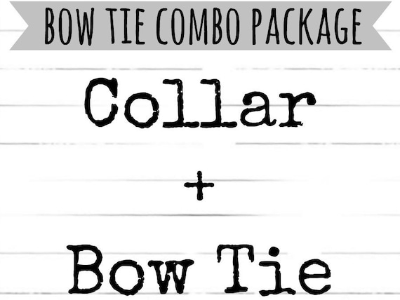Collar + Bow Tie Combo Package!!   Bow Tie and DOG COLLAR PACKAGE!! Cool Dog Collars, Modern Dog Collars with Coordinating Bow Tie