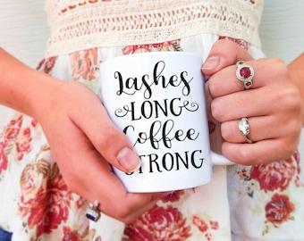 Lashes Long, Coffee Strong Makeup Mug | Makeup Artist Mug, Beauty Mug, Funny Makeup Mug, Beauty Guru Mug, Glam Mug, Lashes Mug, MUA Mug