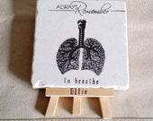 Inspirational Mother's Day Gift - Desk Tile Art With Custom Easel - Drink Coaster - Always Remember to Breathe Lungs Design
