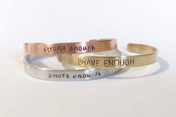 Stong Enough, Brave Enough, Smart Enough, Aluminum Brass Copper Cuff, Handstamped Jewelry, Motivational, Positive, Inspirational