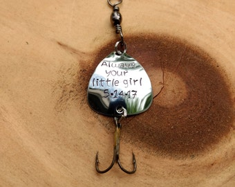 Usable Fishing Lure Hand Stamped Personalized, Customized Always Your Little Girl