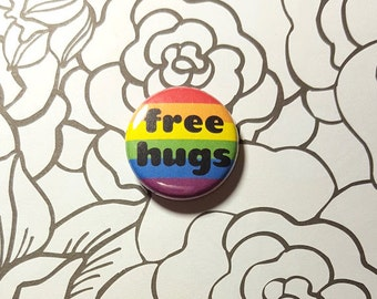 Free Hugs LGBT Rainbow Pinback Button or Magnet