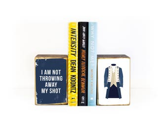 Hamilton costume inspired I am not throwing away my shot musical lyric wood art bookends