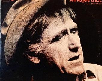 Will Rogers' U.S.A. (Original Cast Recording) starring James Whitmore 1971 ( 2 x LP, Album, Vinyl Record, Gatefold)  Non-Music, Monolog