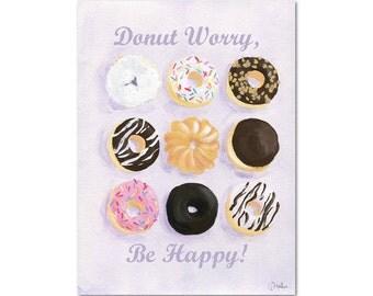 Donut Worry Be Happy Print - 8x10 Gouache Fine Art Print