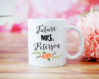 Future Mrs. Mug, Does This Ring Make Me Look Engaged Mug, Engagement Gift, Wedding Gift, Bride Gift, Floral Wedding Mug, Proposal Present