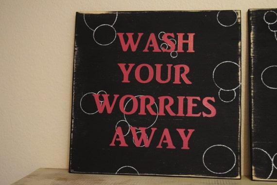 Bathroom Sign Bath Decor Wash Your Worries Away Sign Soak