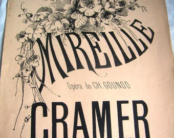 Old sheet music, Mireille, Opera Ch. Gounod, Bouquets of Melodies for piano by Cramer, ca 1950