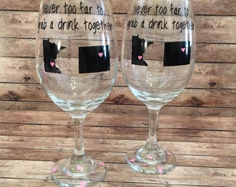 Never Too Far To Grab A Drink Together, Best Friends, Wine Glasses, Set Of Two, Mother, Daughter, Sisters, Cousins