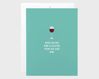 Funny Valentines Card | Funny Wine Card | Funny Love Card | Roses Are Red Card | Anniversary Card