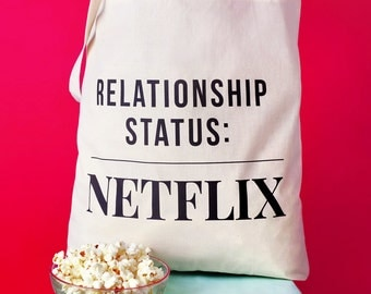 Relationship Status: Netflix Tote Bag - funny bag - netflix gifts - netflix bag - gifts for her - cotton tote bag - shopper bag - shopping