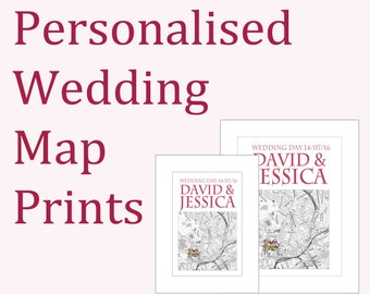 Personalised Wedding Day Map Prints