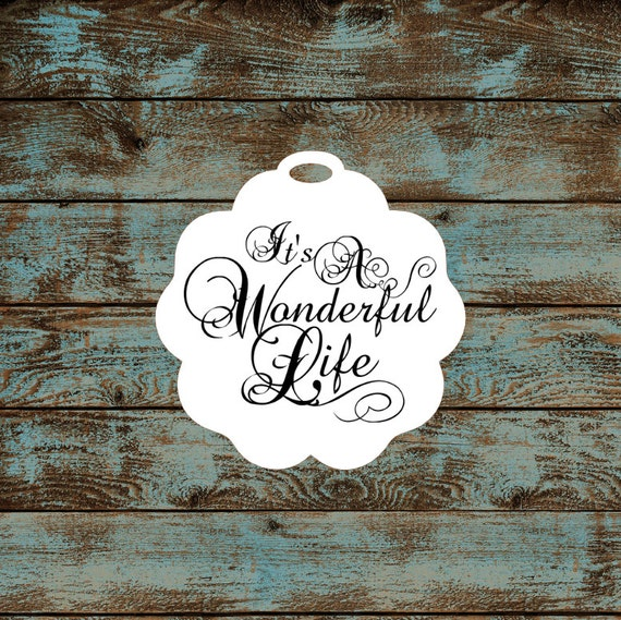 Favor or Gift Tags - It's A Wonderful Life #634 - Quantity: 30 Tags