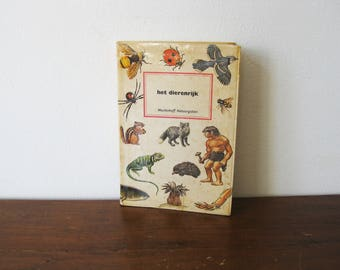 Vintage Illustrated Fauna book about The Animal Kingdom | Het Dierenrijk