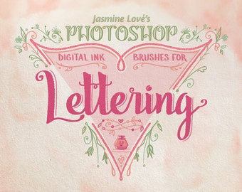 Jasmine Lové's Digital Ink Lettering Brushes for Photoshop