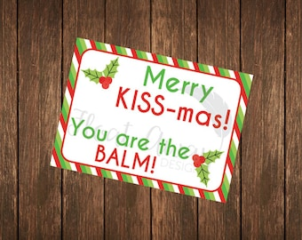Merry KISS-mas! You are the BALM! Rodan + Fields holiday tag