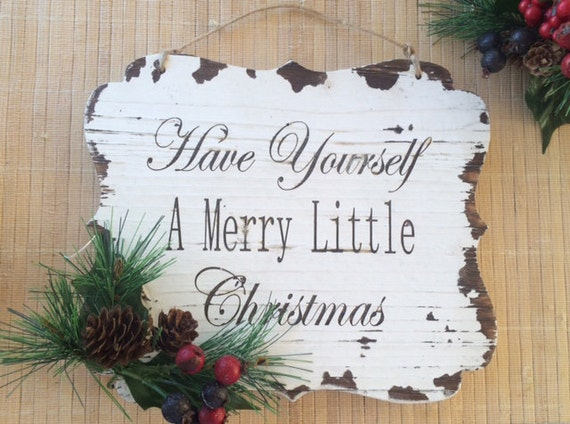 christmas sign, have yourself a merry little christmas sign, rustic christmas sign, distressed wood sign, retro christmas sign, pine decor