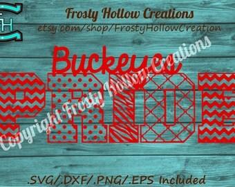 Buckeyes Pride cutting file SVG, DXF, EPS, png instant download. ohio state, school spirit, team wear, football, cut file, tshirt