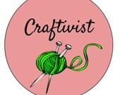 Craftivist button - protest - social justice - activism