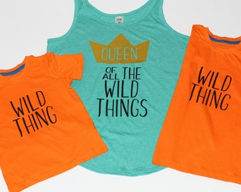 Queen of all the Wild Things SHirt