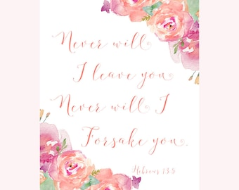 Hebrews 13 5, Never will I, Bible Verse, Scripture Art, Christian Wall Art, Scripture Wall Art, Nursery Wall Art, Kids Room Decor, D4-P1