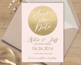 Blush and Gold Save The Date / Metallic Gold and Blush / Faux Gold  ▷ Printed Wedding Invitations {or} Printable