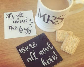 We are all mad here coasters (set of 2)