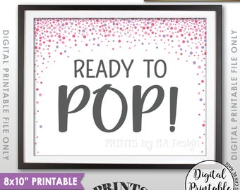 """Ready to Pop Baby Shower Sign, Popcorn, Cake Pop, Pink Confetti Design Baby Shower Decor, It's a Girl, 8x10"""" Printable Instant Download"""