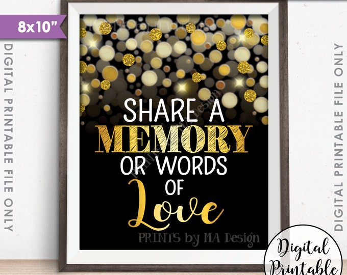 """Share a Memory or Words of Love Sign, Birthday, Anniversary, Retirement, Graduation, Black & Gold Glitter 8x10"""" Printable Instant Download"""